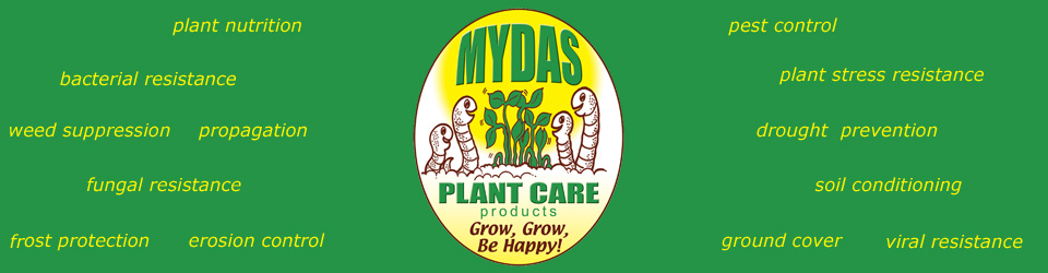 Mydas Plant Care for plant nutrition, pest control, weed suppression, fungal resistance, frost protection, propagation, plant stress resistance, erosion control, bacterial resistance, ground cover, soil conditioning, drought  prevention, viral resistance